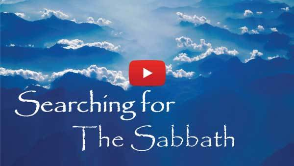Searching for the Sabbath Video